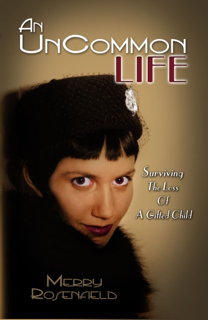 """""""An Uncommon Life"""" - Front Cover"""